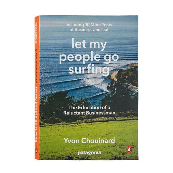Let My People Go Surfing (Italiano) libro storia patagonia aggiornato nuova edizione